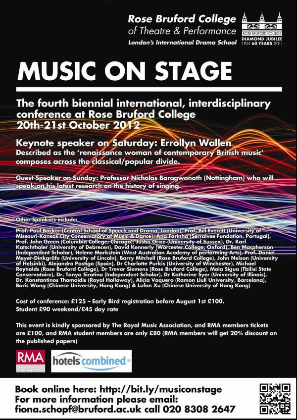 Rose Bruford Music on Stage conference Oct 2012